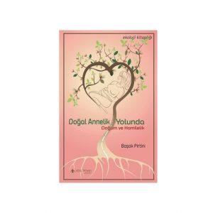 dogal annelik yolunda kitap